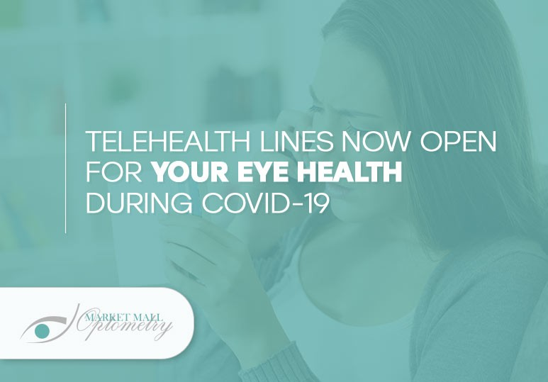 Telehealth Lines Now Open For Your Eye Health During COVID-19